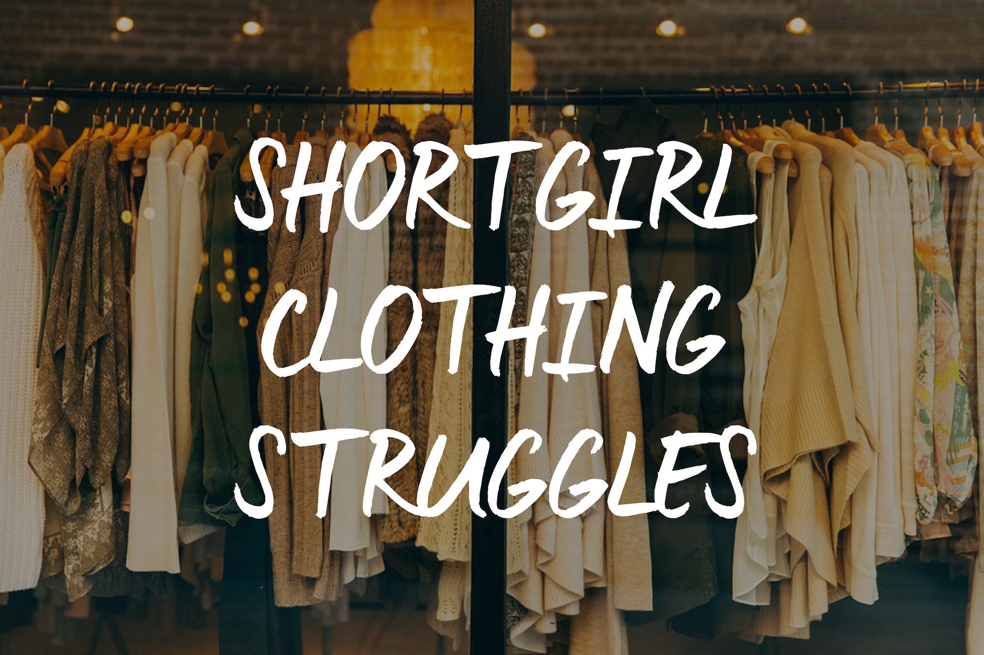 short-girl-clothes-struggles